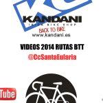 VIDEOS 2014 RUTAS BTT CLUB CICLISTA SANTA EULALIA IBIZA